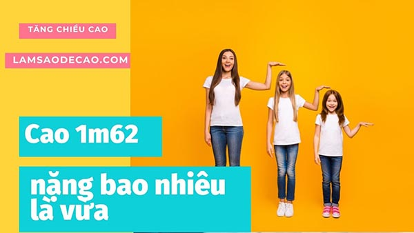 cao-1m62-nang-bao-nhieu-la-vua